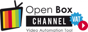 Open Box Channel - Video Automation Tool